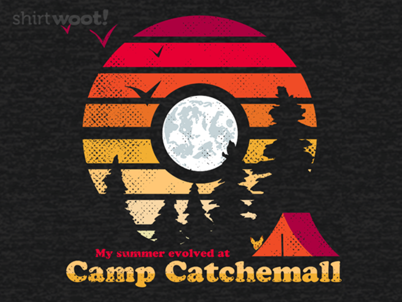 Woot!: Camp Catchemall