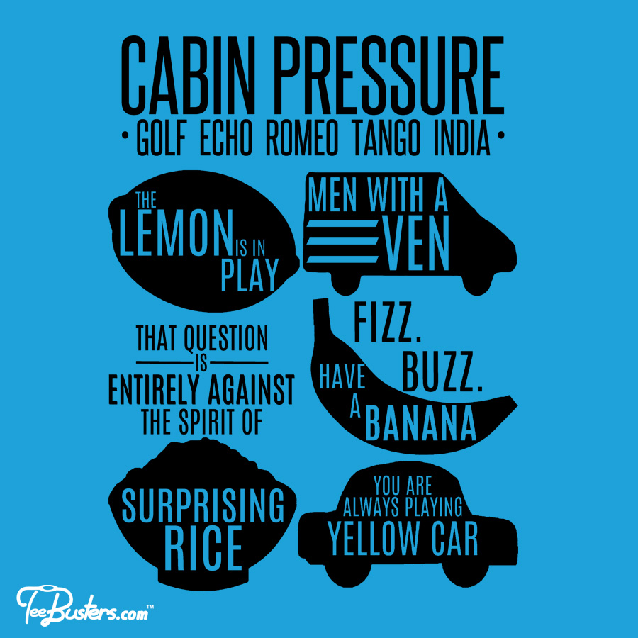 TeeBusters: Cabin Pressure moments