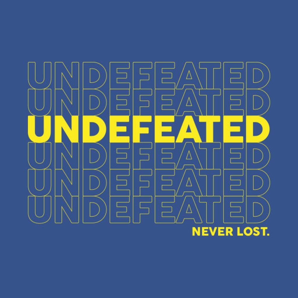TeePublic: Undefeated. Never Lost.