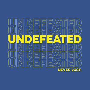 TeePublic: Undefeated. Never Lost.