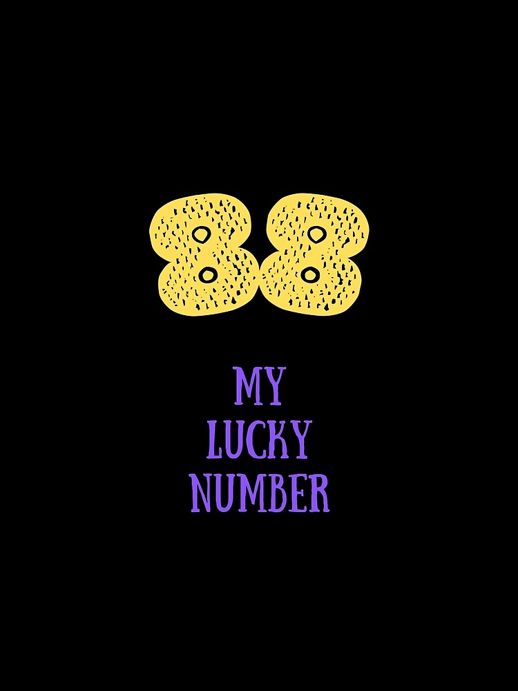 RedBubble: 88 My Lucky Number