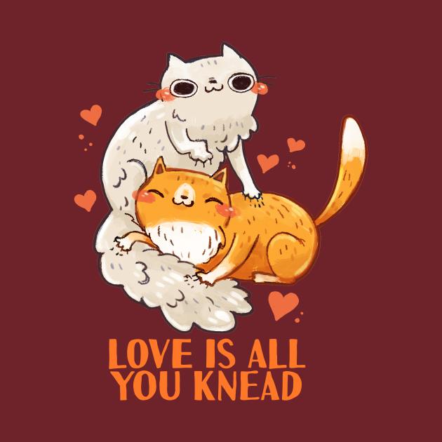 TeePublic: Love is all you Knead