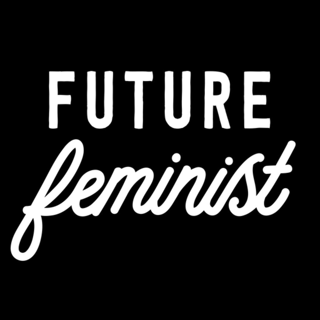 NeatoShop: Future Feminist_white