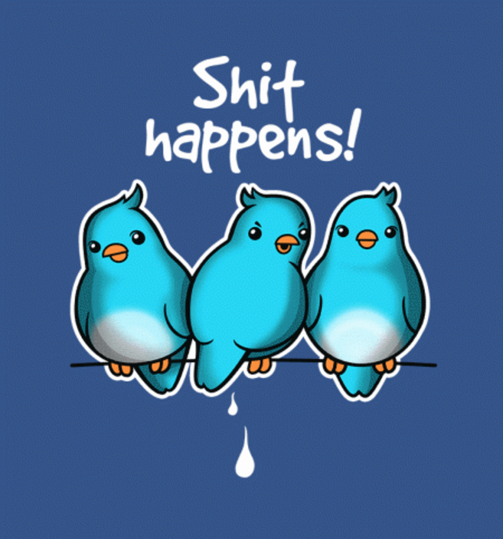 BustedTees: Shit Happens