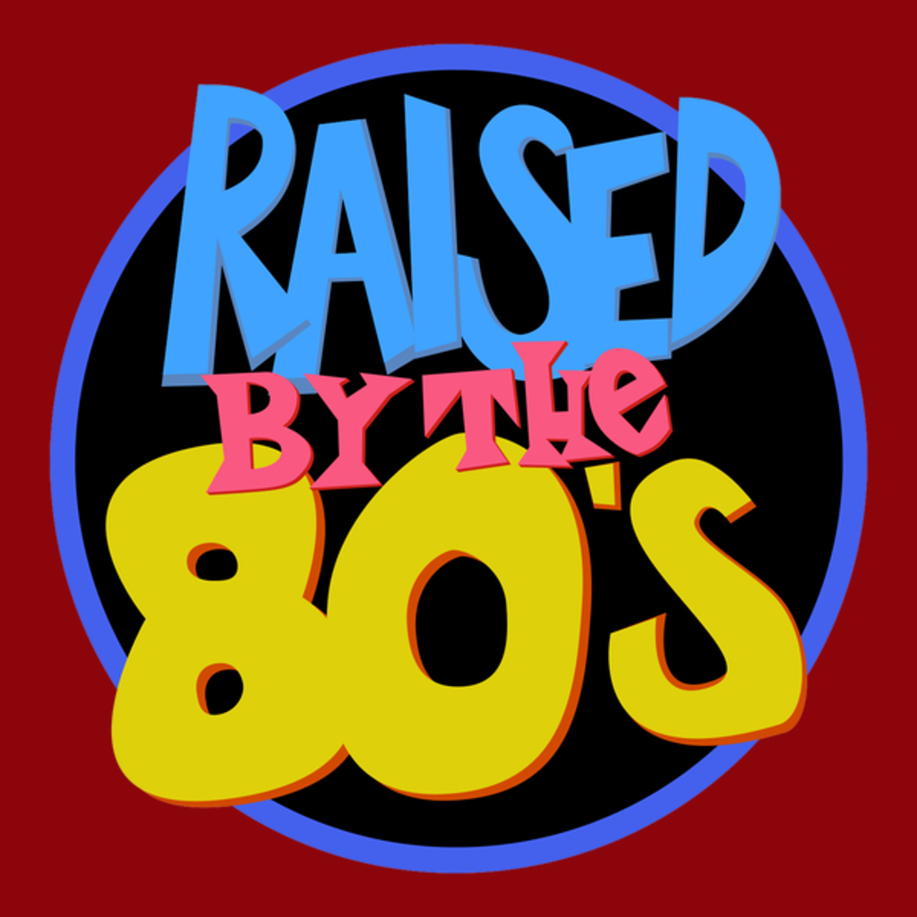 NeatoShop: Raised by the 80's