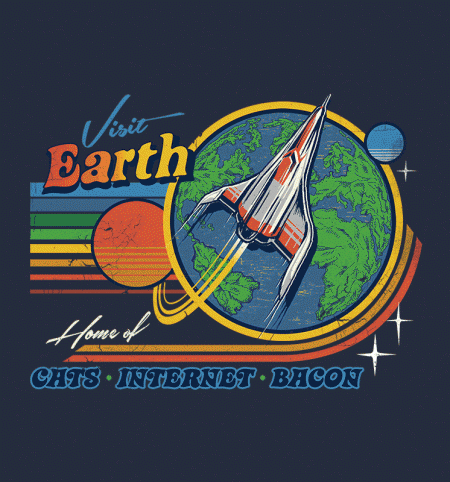 BustedTees: Visit Earth