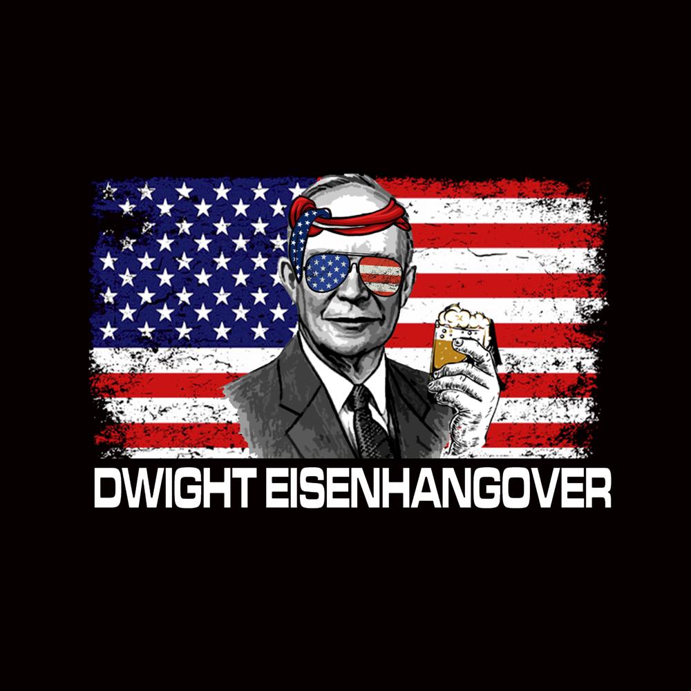 BustedTees: Dwight Eisenhangover