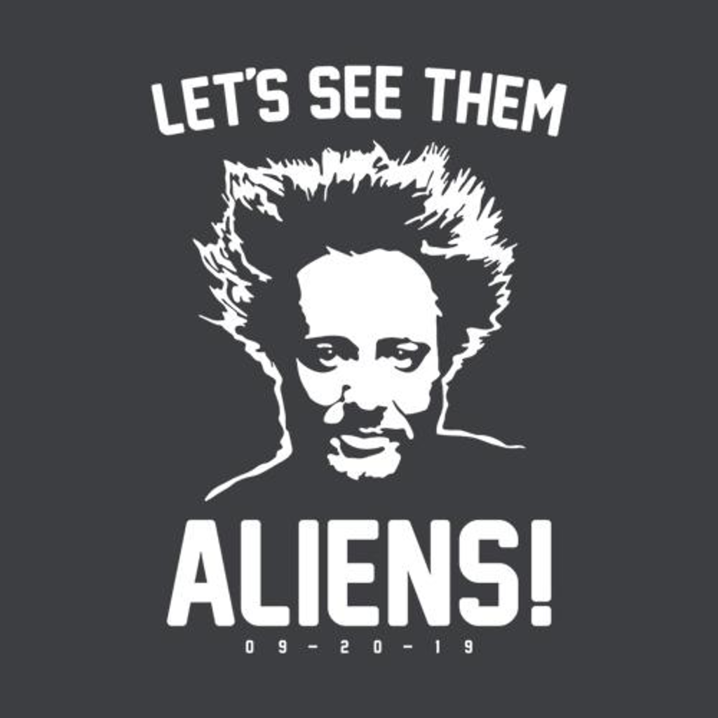 Five Finger Tees: Let's See Them Aliens T-Shirt