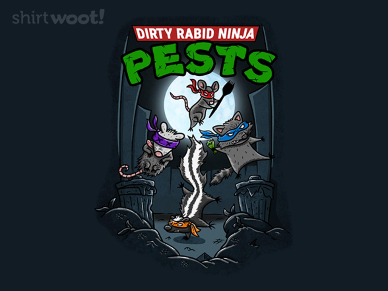 Woot!: Dirty Rabid Ninja Pests
