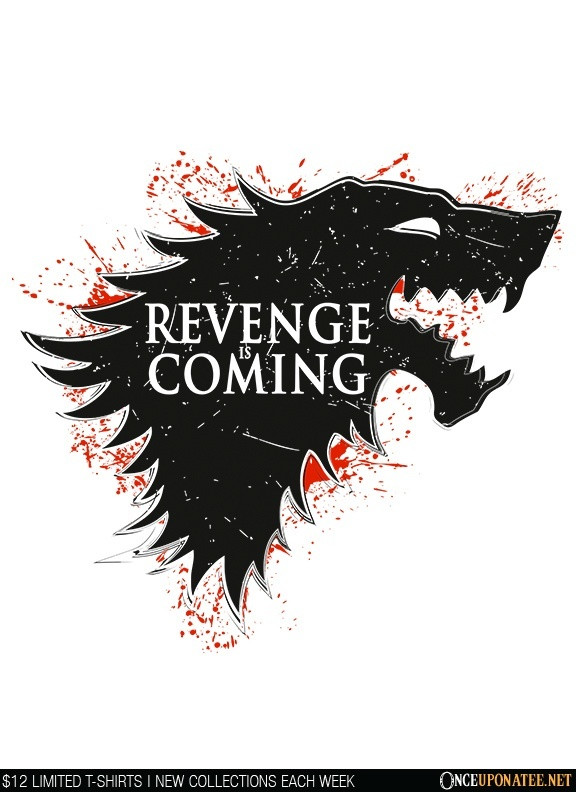 Once Upon a Tee: Revenge is Coming
