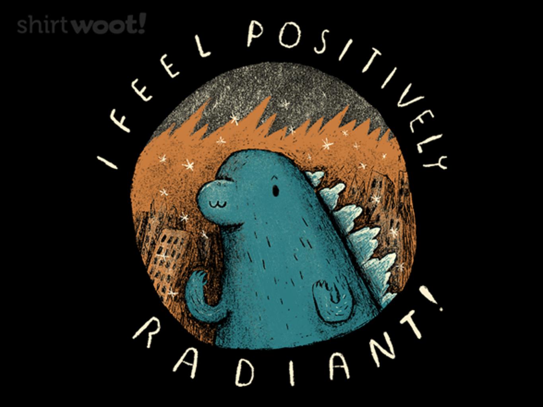 Woot!: I Feel Positively Radiant