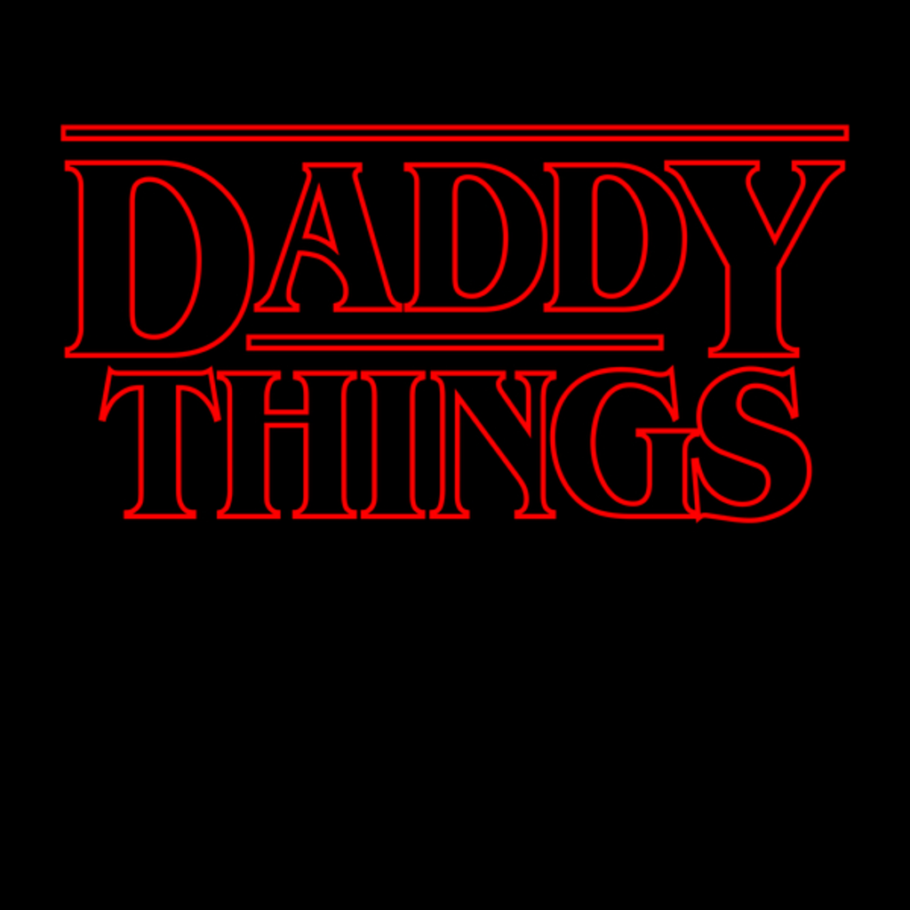 NeatoShop: Daddy Things