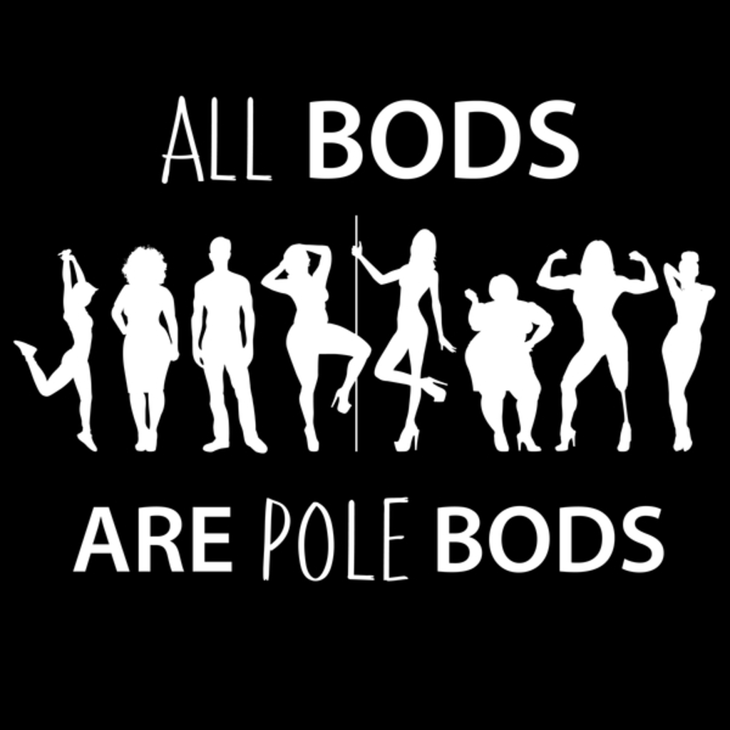 NeatoShop: All Bods are Pole Bods
