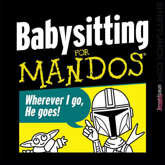 ShirtPunch: Babysitting For Mandos