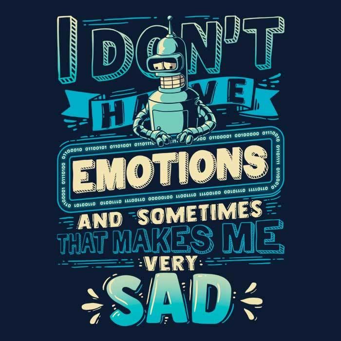 Once Upon a Tee: No Emotions