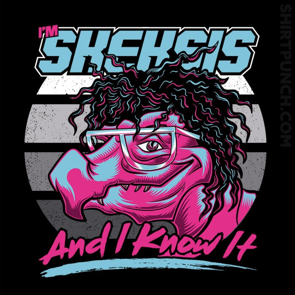 ShirtPunch: Skeksis And I Know It