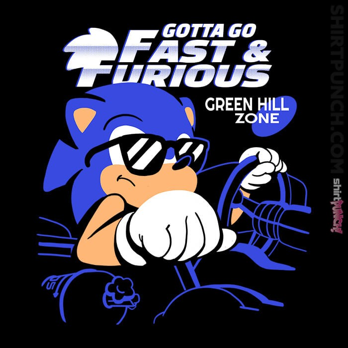 ShirtPunch: Gotta Go Fast And Furious