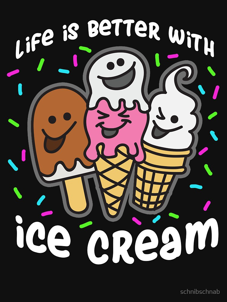RedBubble: Life is better with ice cream