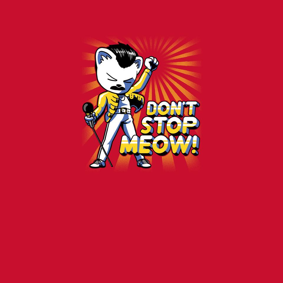 TeeFury: Don't Stop Meow