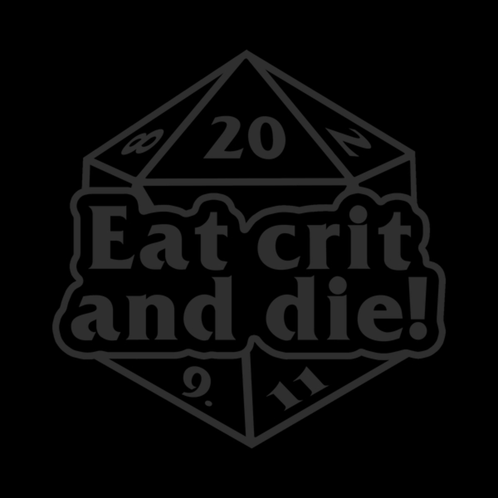 NeatoShop: Eat crit and die! (DM)