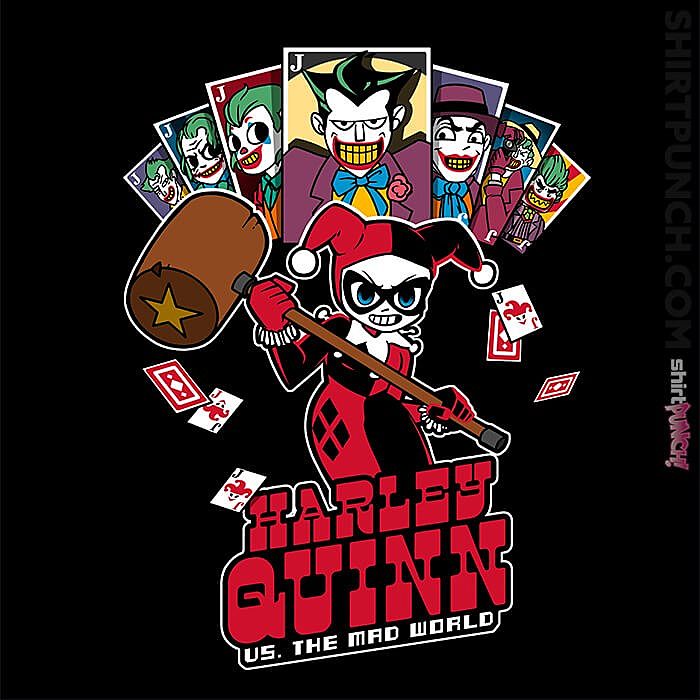 ShirtPunch: Harley VS The Mad World