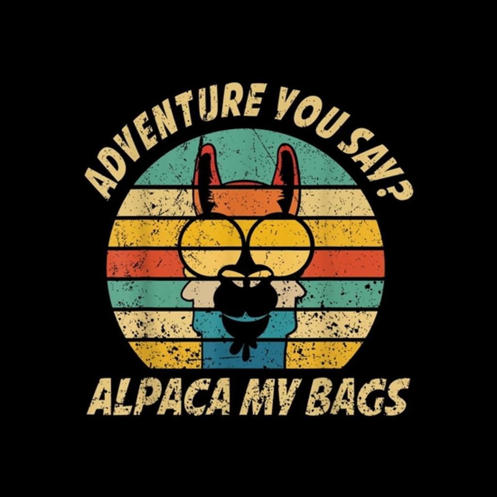 BustedTees: Vintage Alpaca Adventure You Say? Alpaca My Bags