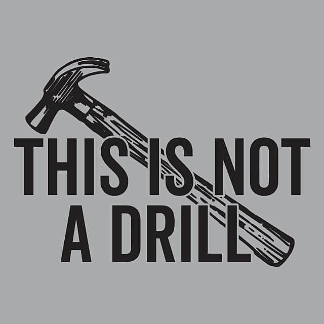 Textual Tees: This Is Not A Drill