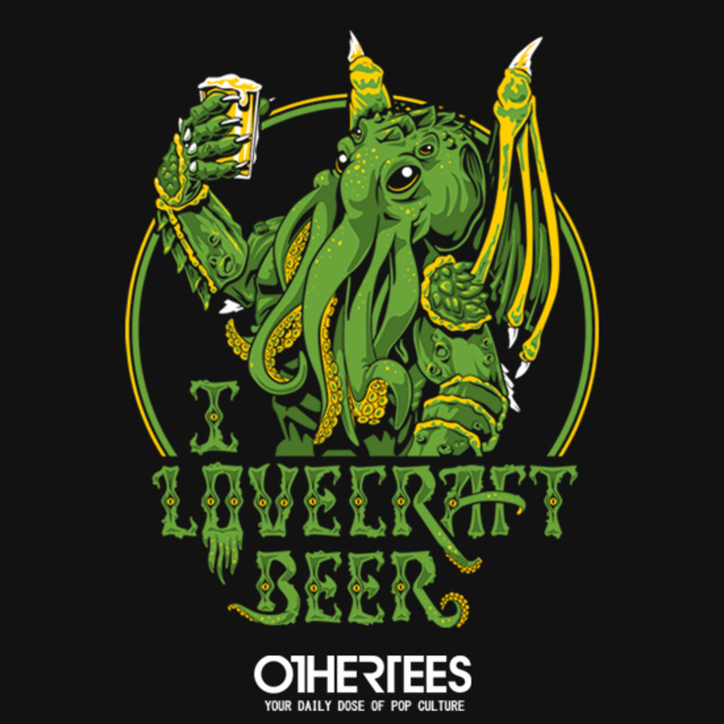 OtherTees: I Lovecraft Beer