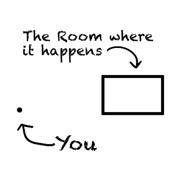 TeePublic: The Room Where It Happens