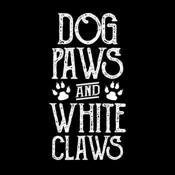 BustedTees: Dog Paws And White Claws