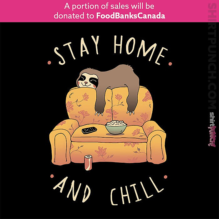 ShirtPunch: Stay At Home And Chill