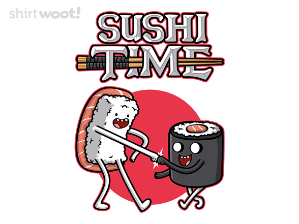 Woot!: Sushi Time