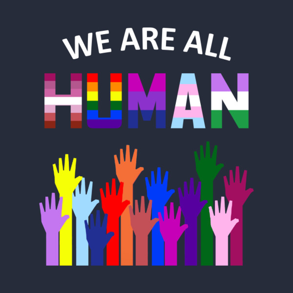 TeePublic: We Are All Human LGBT Gay Rights Pride Ally Gift T Shirt