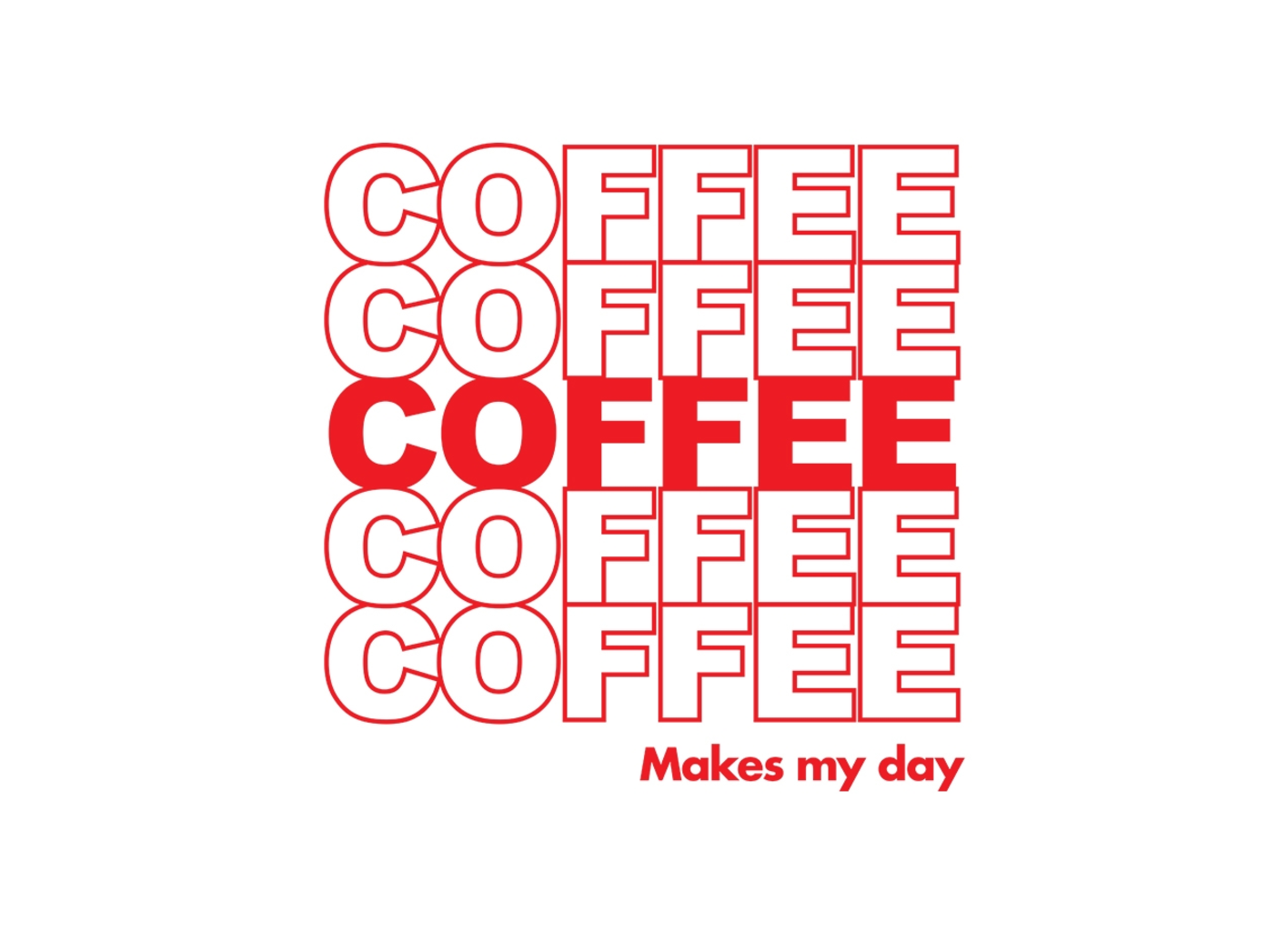 Threadless: Coffee Makes My Day