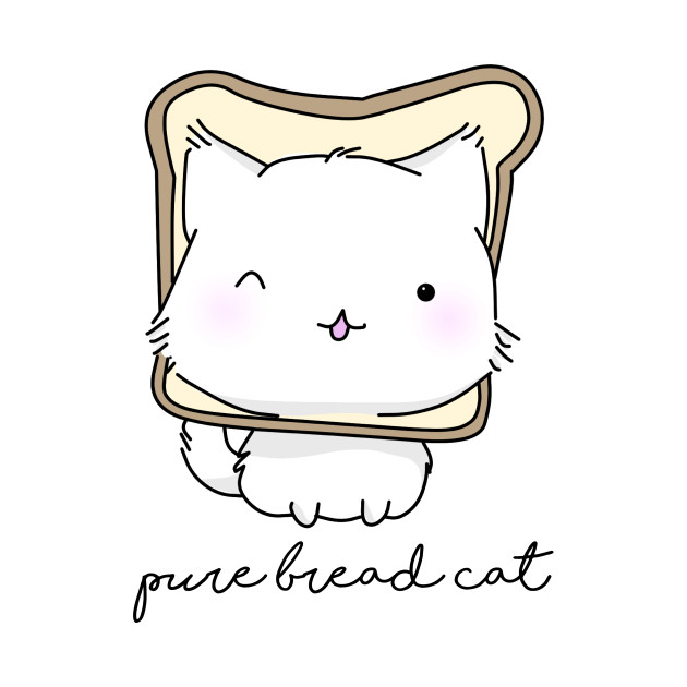 TeePublic: Pure bread cat