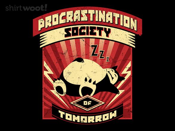 Woot!: Procrastination Society of Tomorrow