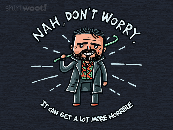 Woot!: Nah, Don't Worry
