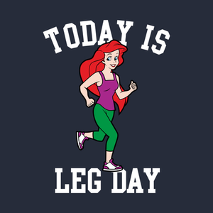 TeePublic: Today Is Leg Day Ariel Little Mermaid Run Gym T-Shirt