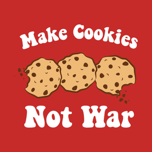 TeePublic: Make Cookies Not War