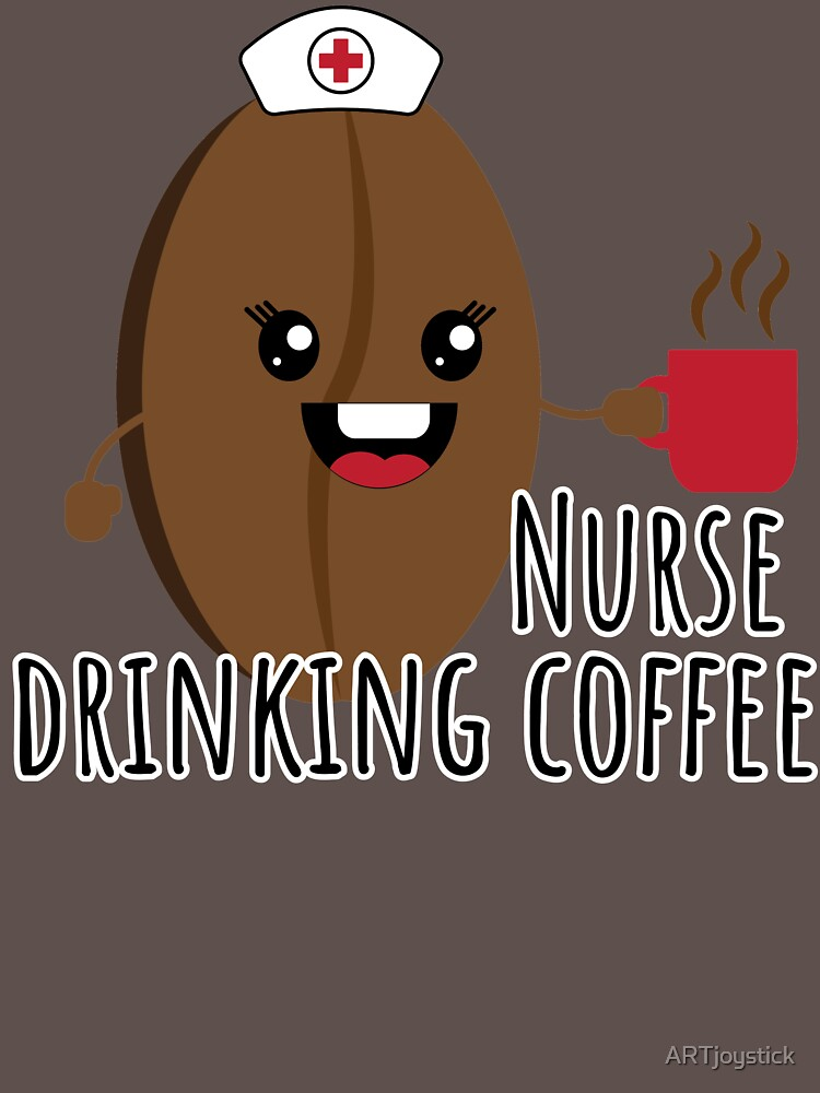 RedBubble: Nurse drinking coffe