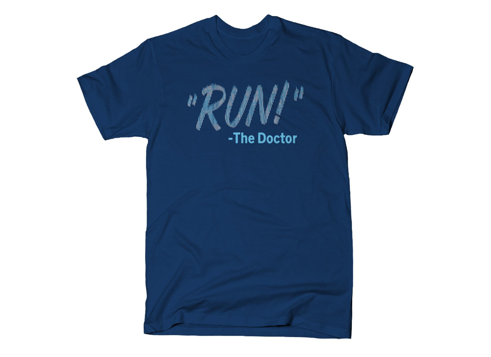 SnorgTees: RUN! The Doctor