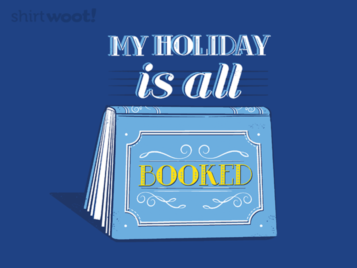 Woot!: Booked Holiday