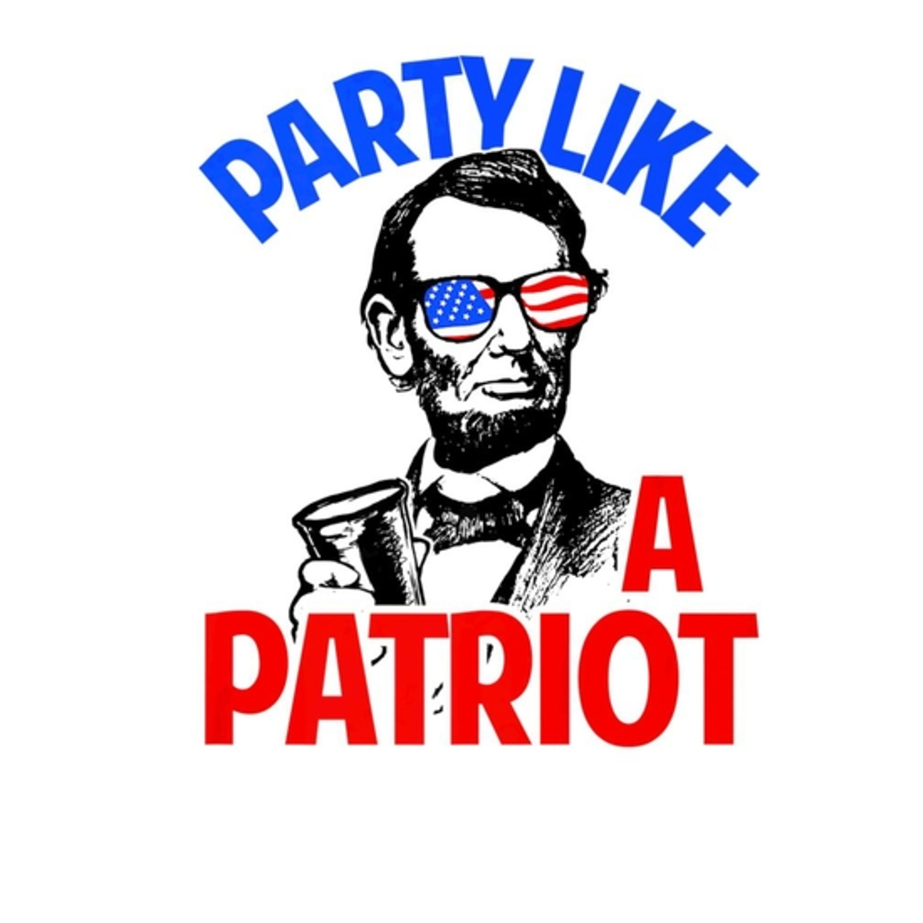 BustedTees: 4th July Independence Day T-Shirt Party Like A Pat