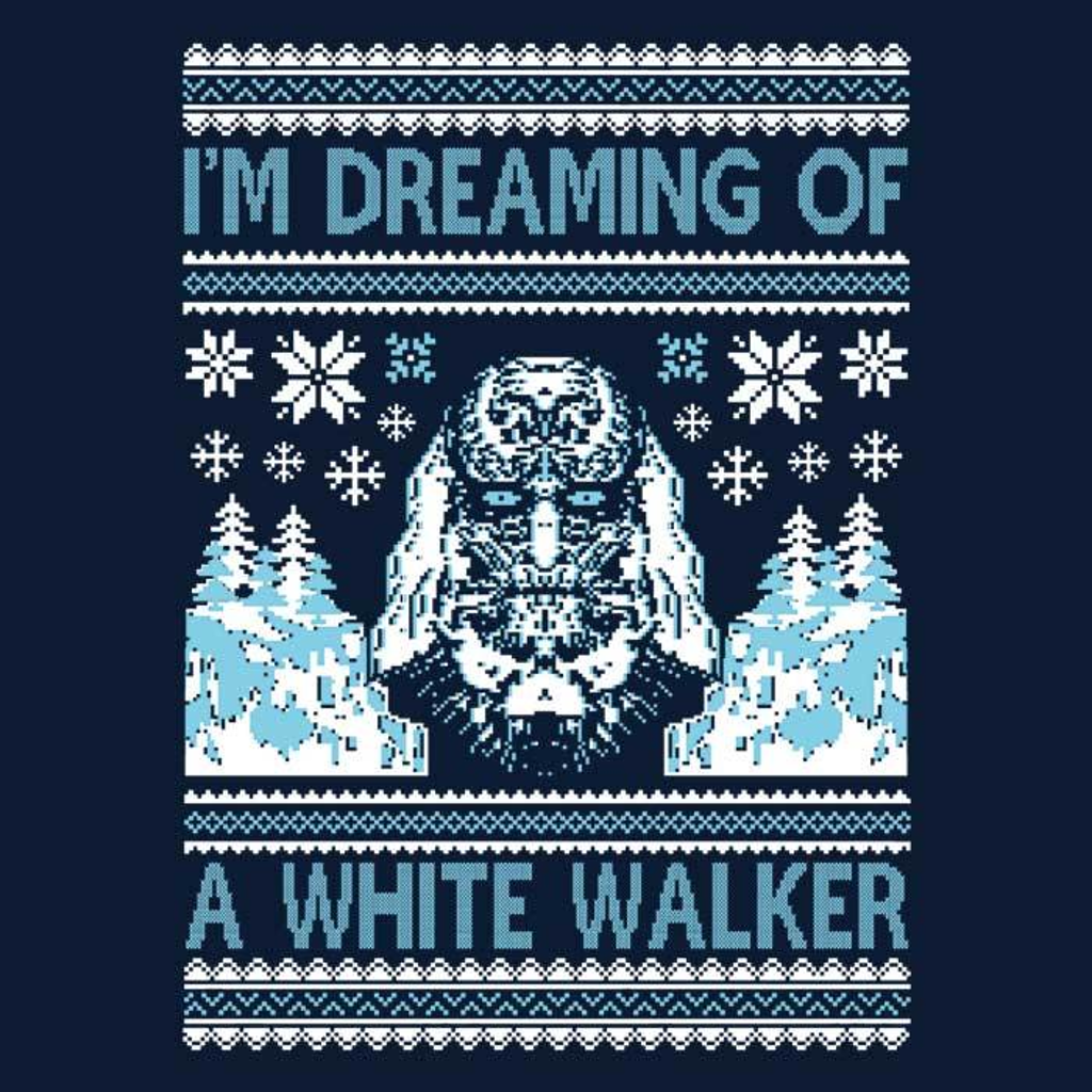 Once Upon a Tee: I'm Dreaming of a White Walker