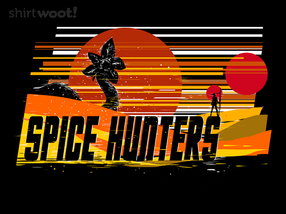 Woot!: Spice Hunters