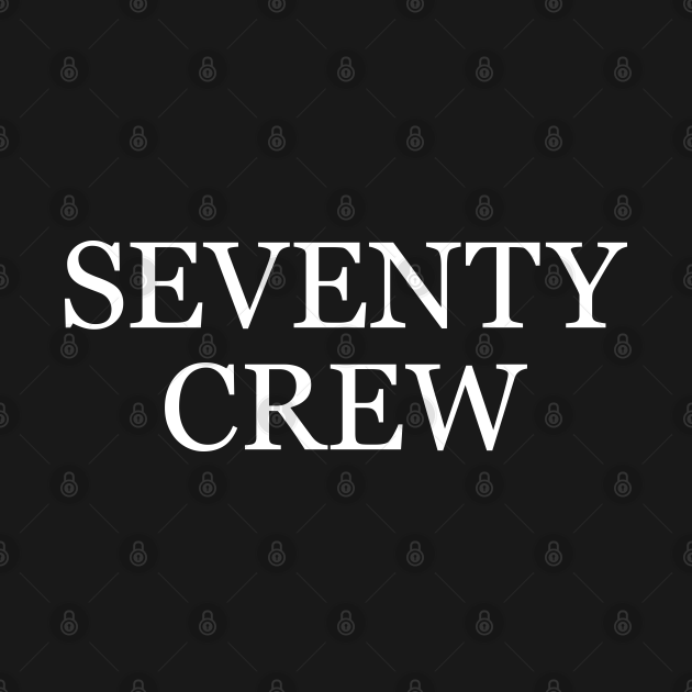 TeePublic: 70th Birthday Crew, 70th Anniversary for Group