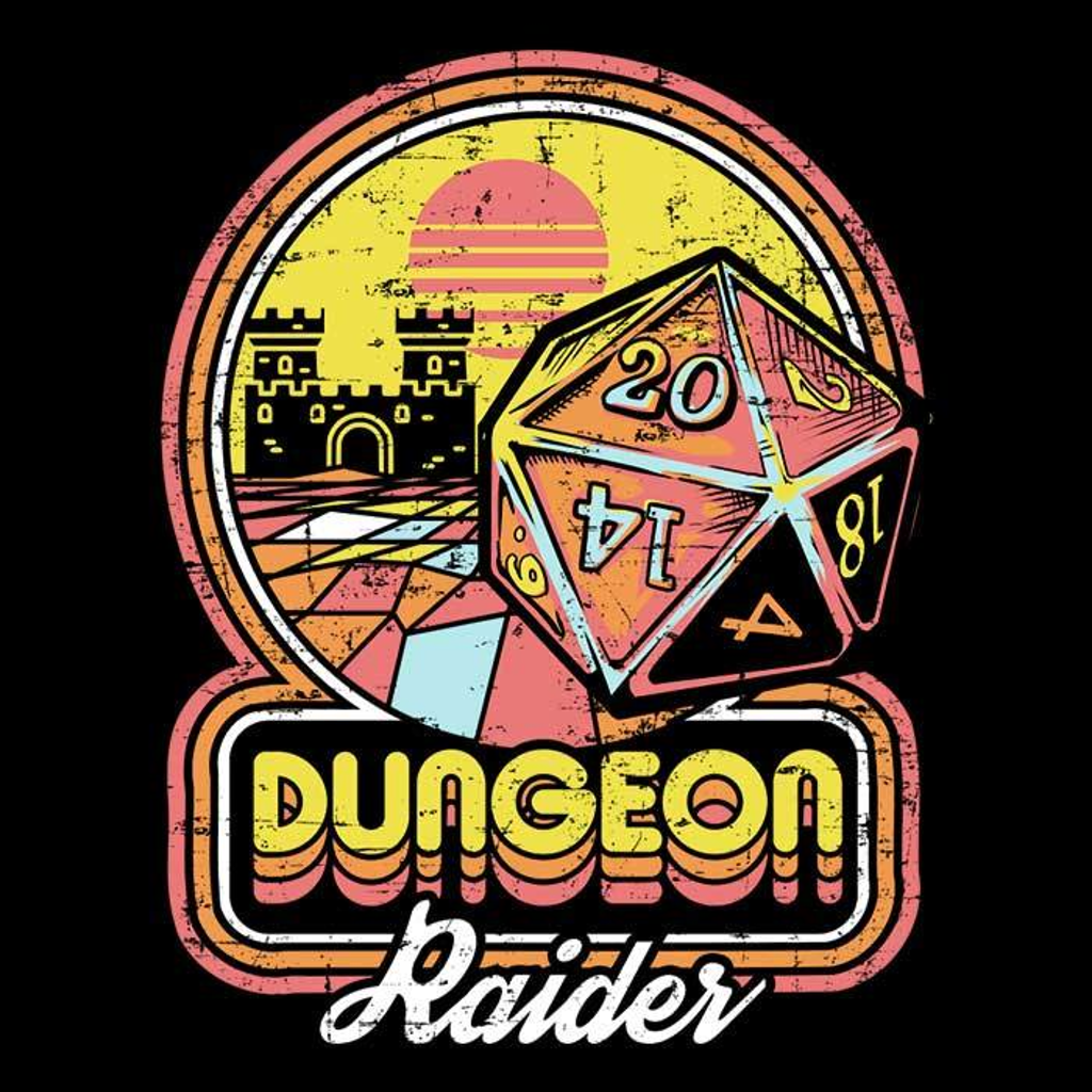 Once Upon a Tee: Dungeon Raider