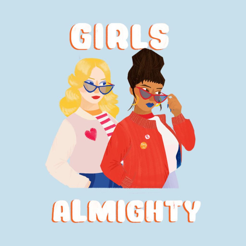 TeePublic: Girls Almighty