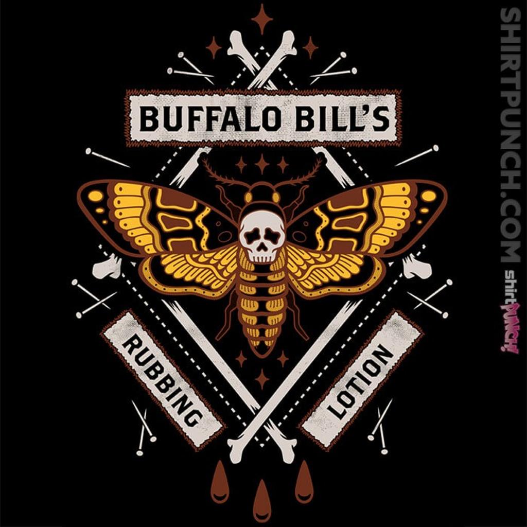ShirtPunch: Buffalo Bill's Rubbing Lotion