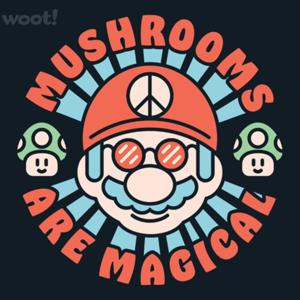 Woot!: Mushrooms Are Magical